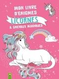 Christina Bäumerich - Mon livre d'énigmes Licornes et chevaux magiques - Avec 40 autocollants.