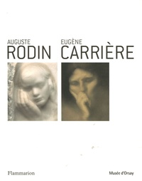 Christina Buley-Uribe - Auguste Rodin - Eugène Carrière.