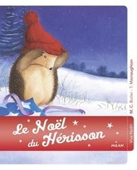 Christina Butler et Tina MacNaughton - Le Noël du hérisson.