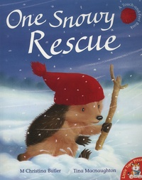 Christina Butler et Tina MacNaughton - One Snowy Rescue.
