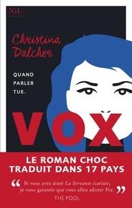 Christina Dalcher - Vox.