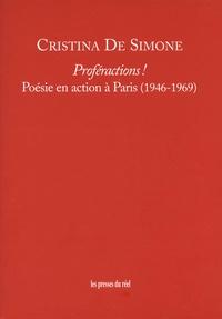 Christina de Simone - Proféractions ! - Poésie en action à Paris (1946-1969).