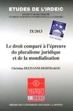 Christina Deliyanni-Dimitrakou - Le droit comparé à l'épreuve du pluralisme juridique et de la mondialisation.