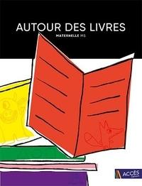 Christina Dorner et Léa Schneider - Autour des livres maternelle MS - 16 exploitations de livres de jeunesse menant à des projets pluridisciplinaires.