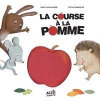 Christina Dorner et Cécile Hudrisier - La course à la pomme.