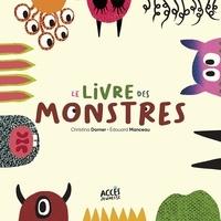 Christina Dorner et Edouard Manceau - Le livre des monstres.