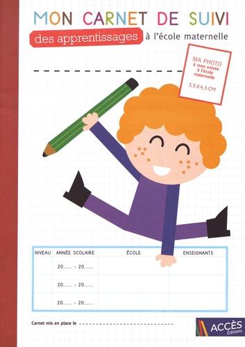 Christina Dorner et Léa Schneider - Mon carnet de suivi des apprentissages à l'école maternelle - Lot de 5 exemplaires.