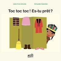 Christina Dorner et Edouard Manceau - Toc toc toc ! Es-tu prêt ?.