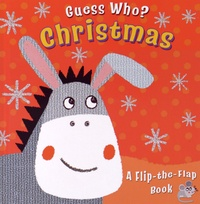 Christina Goodings et Angela Muss - Guess Who? Christmas - A Flip-The-Flap Book.