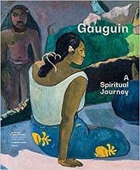 Christina Hellmich et Line Clausen Pedersen - Gauguin - A Spiritual Journey.
