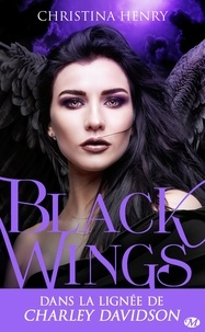 Christina Henry - Black Wings Tome 1 : .