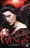 Christina Henry - Black Wings Tome 2 : Black Night.
