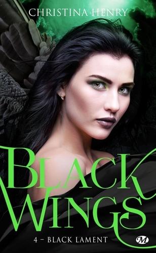 Christina Henry - Black Wings Tome 4 : Black Lament.