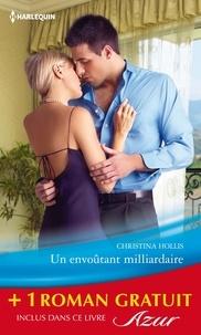 Christina Hollis et Emma Darcy - Un envoûtant milliardaire - Exquise revanche - (promotion).