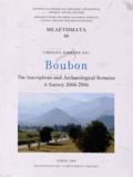 Christina Kokkinia - Boubon - The Inscriptions and Archaeological Remains - A Survey 2004-2006.