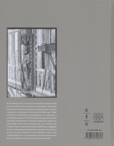 Le patrimoine de la Belgique vu par l'occupant. Un héritage photographique de la Grande Guerre