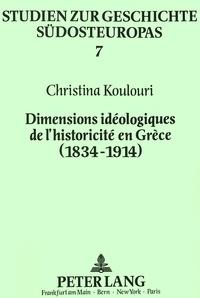 Histoiresdenlire.be Dimensions idéologiques de l'historicité en Grèce (1834-1914) - Les manuels scolaires d'histoire et de géographie Image