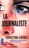 Christina Kovac - La journaliste.