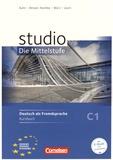 Christina Kuhn et Britta Winzer-Kiontke - Studio - Die Mittelstufe - Deutsch als Fremdsprache - Kursbuch C1.