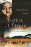 Christina Lamb - House of Stone.