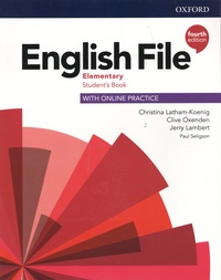 Christina Latham-Koenig et Clive Oxenden - English File Elementary - Student's Book with Online Practice.