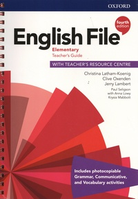 Christina Latham-Koenig et Clive Oxenden - English File Elementary - Teacher's Guide with Teacher's Resource Centre.