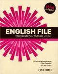 Christina Latham-Koenig et Clive Oxenden - English File Intermediate Plus - Workbook with key.
