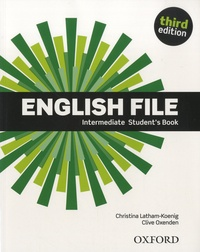 Christina Latham-Koenig et Clive Oxenden - English File Intermediate Student's Book.