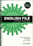 Christina Latham-Koenig et Clive Oxenden - English file intermediate Teacher's Book - With Test and Assessment CD-ROM.