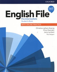 Christina Latham-Koenig et Clive Oxenden - English File Pre-intermediate - Student's Book with Online Practice.