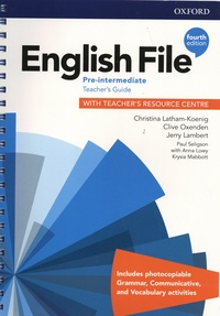 Christina Latham-Koenig et Clive Oxenden - English File Pre-intermediate - Teacher's Guide with Teacher's Resource Centre.