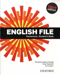 Christina Latham-Koenig et Clive Oxenden - English File - Elementary Student's Book.
