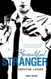 Christina Lauren - Beautiful stranger.