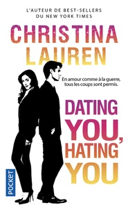 Télécharger des livres électroniques à partir de la version bêta Dating You, Hating You en francais 9782266282918 par Christina Lauren PDF