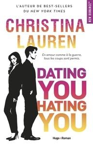 Christina Lauren - Dating you hating you.