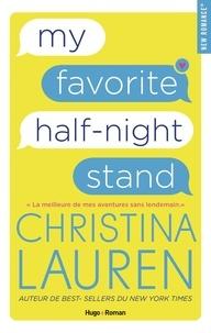 Christina Lauren - My favorite half night stand - Extrait Offert.