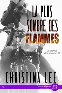 Téléchargement de texte brut Google Books Le chemin de ton coeur  - Tome 1, La plus sombre des flammes 9782376765912 ePub RTF DJVU (Litterature Francaise)