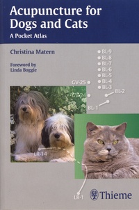 Christina Matern - Acupuncture for Dogs and Cats - A Pocket Atlas.