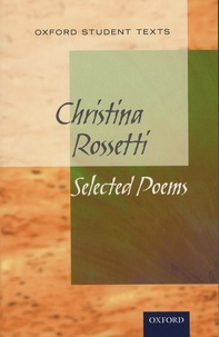 Christina Rossetti - Selected Poems.