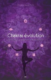 Christina Sergi - Chakras évolution - 7 portails d'éveil, de transformation et de réalisation de Soi.