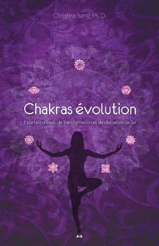 Chakras évolution. 7 portails d'éveil, de transformation et de réalisation de Soi