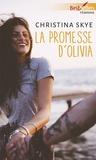 Christina Skye - La promesse d'Olivia.