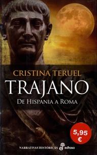 Christina Teruel - Trajano - De Hispania a Roma.