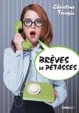 Christina Treugée - Brèves de pétasses.