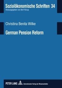 Christina Wilke - German Pension Reform - On Road Towards a Sustainable Multi-Pillar System.