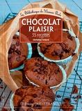 Christine Achard et François Chemel - Chocolat plaisir, 33 recettes.
