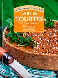 Christine Achard - Tartes, tourtes et compagnie - 35 recettes.