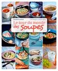 Christine Achard - Tour du monde des soupes.