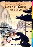 Christine Adam et Lisa Bresner - Lully de Chine en Chine.