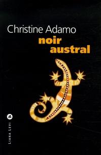 Christine Adamo - Noir austral.